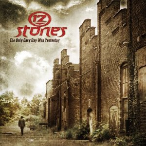 The Only Easy Day Was Yesterday EP by 12 Stones