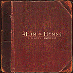 Hymns: A Place Of Worship by 4 Him