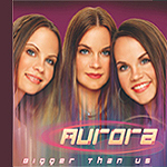 Bigger Than Us by Aurora
