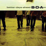 Better Days Ahead by BDA