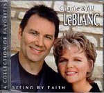 Seeing By Faith by Charlie and Jill LeBlanc