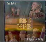 Worthy Is The Lamb by Chris Dupre