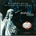 Shadow Of Your Wings by Hillsong Australia