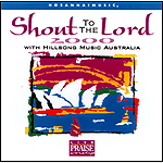 Shout To The Lord 2000 by Hillsong Australia