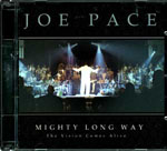 Mighty Long Way: The Vision Comes Alive by Joe Pace