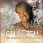 Christmas Worship by John Tesh