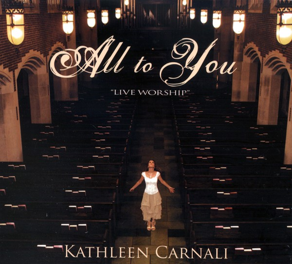 All To You by Kathleen Carnali