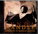 Tribute to Mahalia Jackson by Lynda Randle