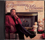 Bethlehem Morning by Morris Chapman