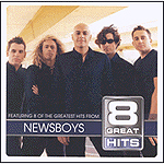 8 Great Hits: Newsboys by Newsboys