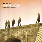 He Reigns: The Worship Collection by Newsboys
