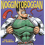 Your Days Are Numbered by Noggin Toboggan