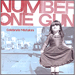 Celebrate Mistakes by Number One Gun