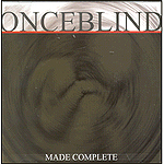Made Complete by Once Blind