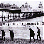 Prayers Of A Ragamuffin by Ragamuffin Band