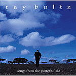 Songs From The Potter's Field by Ray Boltz