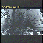 Remember August by Remember August