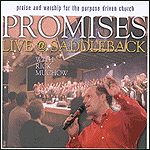 Promises: Live @ Saddleback by Rick Muchow