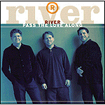 Pass The Love Along by River