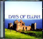 Days Of Elijah: The Worship Songs Of Robin Mark by Robin Mark