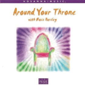 Around The Throne by Ross Parsley