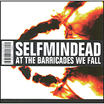 At The Barricades We Fall by Selfminded