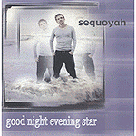 Good Night Evening Star by Sequoyah