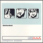 Underground Resistance by Sheltershed