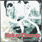 These Shattered Lives by Sick Of Change