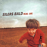 Real Life by Silers Bald