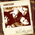 Sonic Flood: The Early Years by Sonicflood