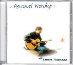 Personal Worship Volume 1 by Stuart Townend
