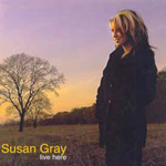 Live Here by Susan Gray