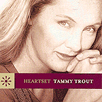 Heartset by Tammy Trout