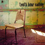 Tenth Hour Calling by Tenth Hour Calling