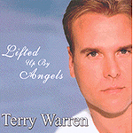 Lifted Up By Angels by Terry Warren
