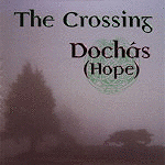 Dochas (Hope) by The Crossing