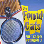 Full Gospel Rockabilly by The Found Cats
