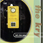 Let Me Say by The Kry
