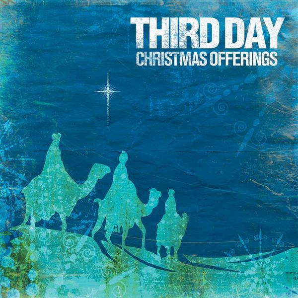 Christmas Offerings by Third Day