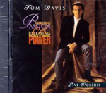 Restoring Passion and Releasing Power by Tom Davis