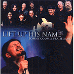 Lift Up His Name by Tommy Coomes Band