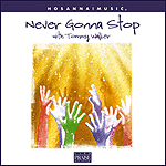 Never Gonna Stop by Tommy Walker