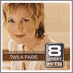 8 Great Hits: Twila Paris by Twila Paris