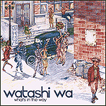 What's In The Way by Watashi Wa