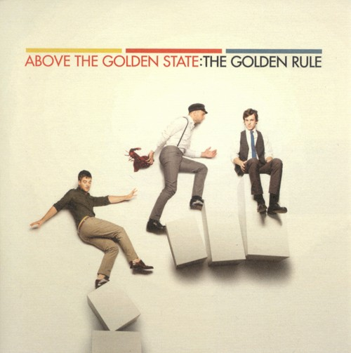 The Golden Rule EP by Above The Golden State
