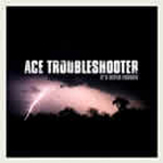 It's Never Enough by Ace Troubleshooter