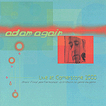 Live At Cornerstone 2000: A Tribute To Gene Eugene by Adam Again