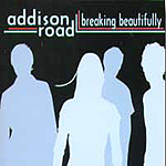 Breaking Beautifully by Addison Road