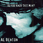 Do You Know This Man? by Al Denson
